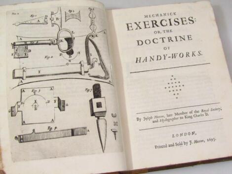 Moxon (Joseph) Mechanick Exercises or the Doctrine of Handy-Works