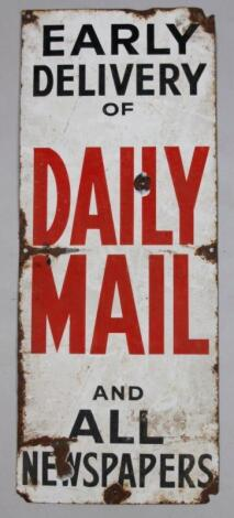 An enamel metal sign Early Delivery of Daily Mail and All Newspapers