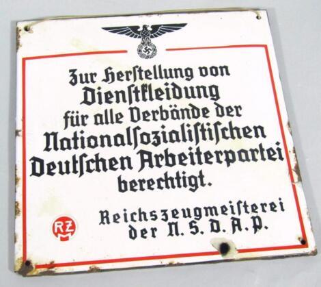 A Third Reich N.S.D.A.P. enamel sign from The Munchen Reichszeugmeisterei (Quartermaster) Officer