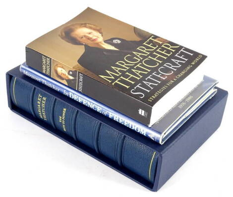 Thatcher (Margaret) THE PATH TO POWER, one of 500 signed by the author, blue crushed morocco, g.e., slip case, 1995; IN DEFENCE OF FREEDOM, publisher's boards, dust-jacket, 1986; STATECRAFT, paperback, 2002, all signed. (3)