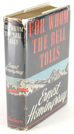 Hemingway (Ernest) FOR WHOM THE BELL TOLLS FIRST AMERICAN EDITION, loosely inserted signature of the author, publisher's cloth, dust-jacket in glassine wrapper, 8vo, 1940.