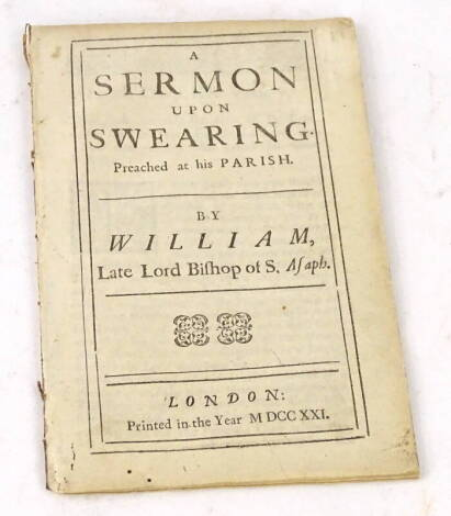 [Fleetwood] (William, Bishop of St Asaph) A SERMON UPON SWEARING PREACH' D AT HIS PARISH 1721.