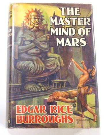 Burroughs (Edgar Rice) MASTER MIND OF MARS original publisher's boards, dust-jacket, 8vo, 1939.