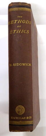 Sidgwick (H.)The Methods Of Ethics publisher's cloth, 8vo, 1874.
