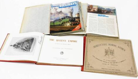 Various Royal related ephemera, The Queen's Empire, in red boards with gilt stencilling, architectural drawing studies by the Dean of Chester, History of Railways folio magazine set in folder, etc. (a quantity)