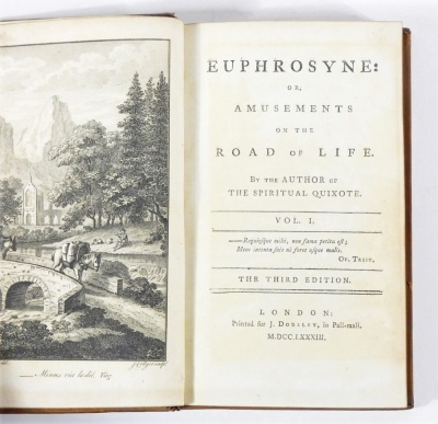 [Graves] EUPHROSYNE: OR AMUSEMENTS ON THE ROAD OF LIFE... 2 vol., half-titles, engraved frontispieces, contemporary calf, 8vo, J. Dodsley, 1783. - 3