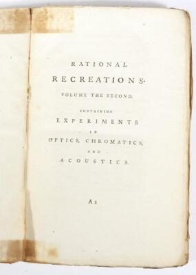 Hooper (W.) RATIONAL RECREATIONS IN WHICH THE PRINCIPLES OF NUMBERS AND NATURAL PHILOSOPHY ARE CLEARLY...ELUCIDATED second edition, 3 vol., engraved plates, many folding, contemporary calf-backed boards, spines worn, 8vo, L. Davis & J. Robson, 1783. - 5