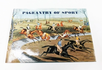 Arlott (John) & Daley (Arthur). Pageantry of Sport, from the Age of Chivalry to the Age of Victoria, 11inch x 15¾inch landscape with sixteen full page colour plates and one hundred and forty four monochrome illustrations, with dust wrapper, pub. Paul Ele