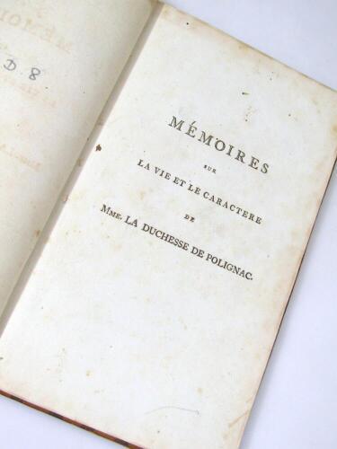 Polignac (Diane de) Memoires sur la vie et le character de… chromolithographed frontispiece, tissue guard, contemporary calf, spine gilt, 8 volumes, 1796.